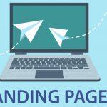 La importancia de crear una buena landing page