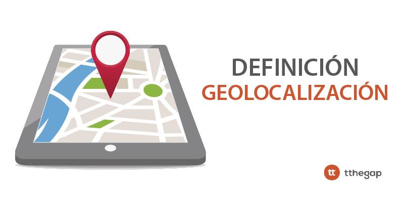 Diccionario tthegap. Geolocalización