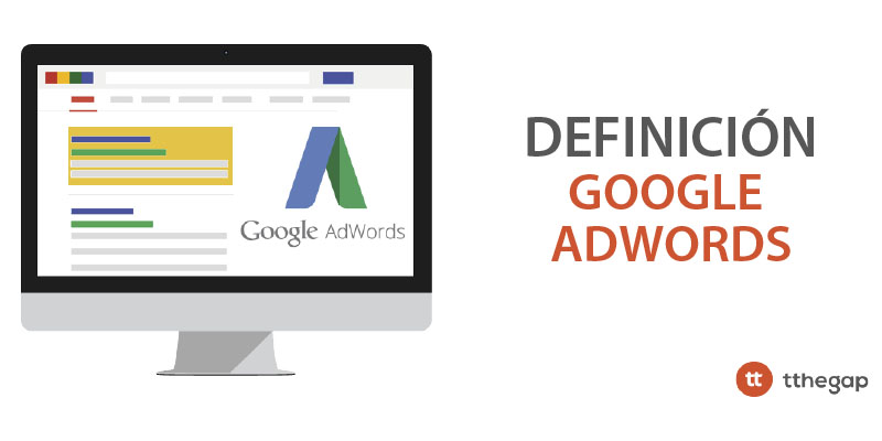 Diccionario tthegap. Google Adwords
