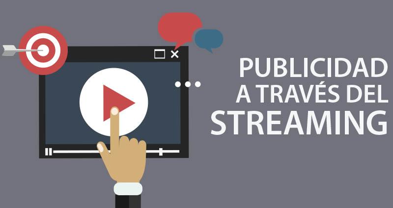 La publicidad se une al streaming