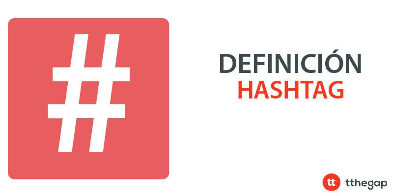 Diccionario tthegap. Hashtag