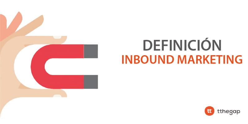 Diccionario tthegap. Inbound Marketing
