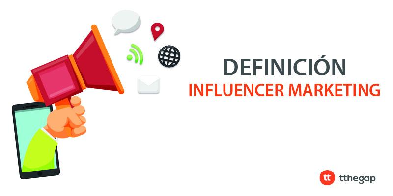 Diccionario tthegap. Influencer Marketing