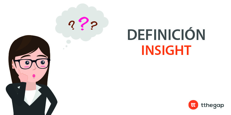Diccionario tthegap. Insight