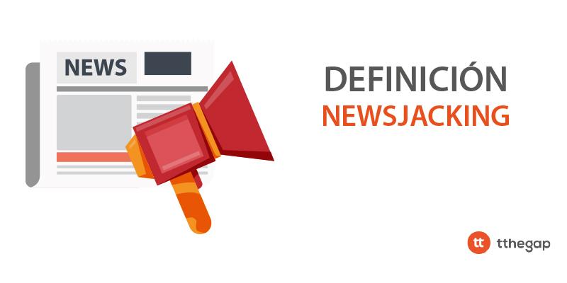 Diccionario tthegap Newsjacking