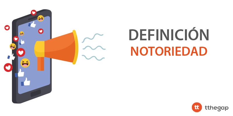 Diccionario tthegap. Notoriedad